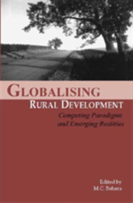 GLOBALIZING RURAL DEVELOPMENT: Competing Paradigms and Emerging Realities