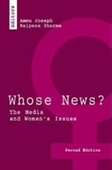 WHOSE NEWS?, 2E: The Media and Women?s Issues