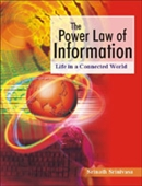 THE POWER LAW OF INFORMATION: Life in a Connected World