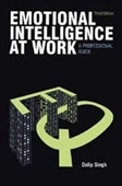 EMOTIONAL INTELLIGENCE AT WORK, 3E: A Professional Guide