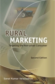 RURAL MARKETING, 2E: Targeting the Non-urban Consumer