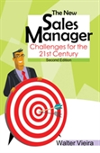The New Sales Manager, 2e: Challenges for the 21st Century