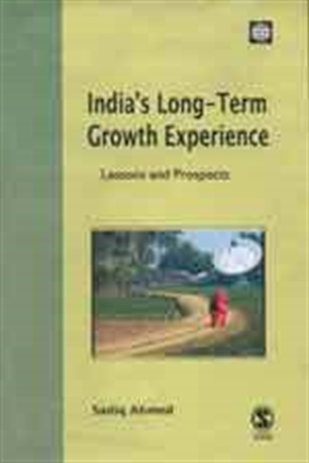 INDIA`S LONG-TERM GROWTH EXPERIENCE: Lessons and Prospects