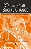 ICTs AND INDIAN SOCIAL CHANGE: Diffusion, Poverty, Governance