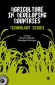 AGRICULTURE IN DEVELOPING COUNTRIES: Technology Issues