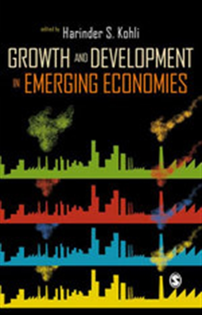 GROWTH AND DEVELOPMENT IN EMERGING MARKET ECONOMIES: International Private Capital Flows, Financial Markets and Globalization