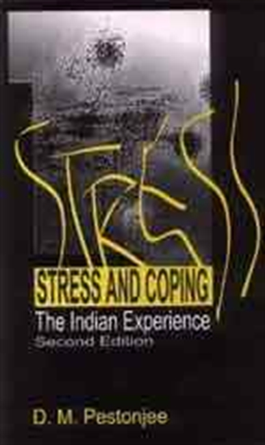 STRESS AND COPING, 2E: The Indian Experience