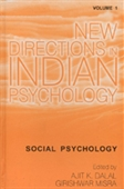 NEW DIRECTIONS IN INDIAN PSYCHOLOGY, VOLUME 1: Social Psychology