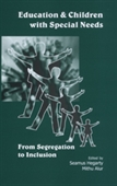EDUCATION AND CHILDREN WITH SPECIAL NEEDS: From Segregation to Inclusion