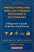 French-English/English-French Beginners Dictionary (Barrons Beginners Bilingual Dictionaries)