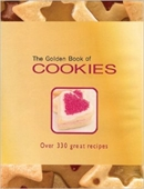 The Golden Book of Cookies Over 330 Great Recipes