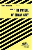 The Wildes The Picture Of Dorian Gray (Cliff Notes)
