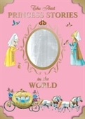 The Best Princess Stories In The World (Best Stories)