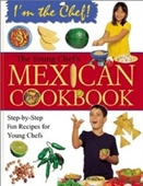 The Young Chefs Mexican Cookbook (Im The Chef)