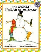 The Jacket I Wear In The Snow (Turtleback School & Library Binding Edition)