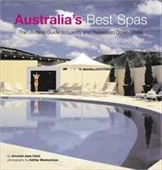 Australias Best Spas: The Ultimate Guide To Luxury And Relaxation