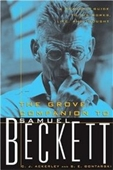 The Grove Companion to Samuel Beckett: A Readers Guide to His Works, Life, and Thought