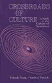 Crossroads of Culture : A Study in the Culture of Transience
