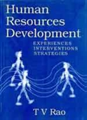 HUMAN RESOURCES DEVELOPMENT: Experiences, Interventions, Strategies