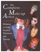 The Complete Make-Up Artist : Working In Film, Television, And Theatre