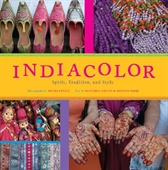 India Color : Spirit Tradition and Style