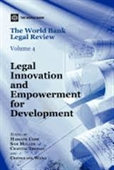 The World Bank Legal Review Vol 4 : Legal Innovation And Empowerment For Development