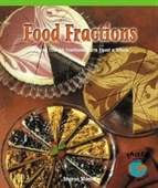 Food Fractions: Learning How Fractional Parts Equal A Whole
