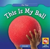 This Is My Ball (Our Toys)