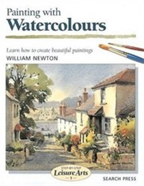 Painting With Watercolours (Step-By-Step Leisure Arts)