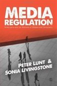 Media Regulation : Governance And The Interests of Citizens And Consumers