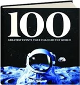 100 GREATEST EVENTS THAT CHANGED THE WORLD