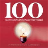 100 GREATEST INVENTIONS THAT CHANGED THE WORLD