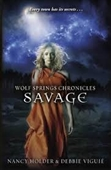 Wolf Springs Chronicles Savage