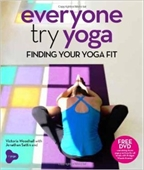 Everyone Yoga Finding Your Yoga Fit