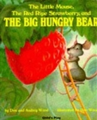 The Little Mouse, The Red Ripe Strawberry And The Big Hungry Bear (Childs Play Library)
