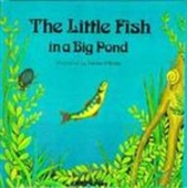 Little Fish in a Big Pond (Childs Play Library)