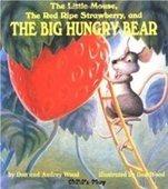 The Little Mouse, the Red Ripe Strawberry, and the Big Hungry Bear (Childs Play Library)