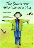 The Scarecrow Who Wanted A Hug