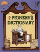 Pioneer Dictionary From A To Z (Alphabasics)