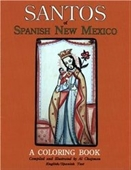 Santos Of Spanish New Mexico Coloring Book: English And Spanish Text