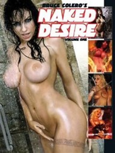 Bruce Coleros Naked Desire
