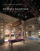 Princely Rajasthan : Rajput Palaces And Mansions