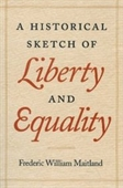Historical Sketch Of Liberty And Equality, A