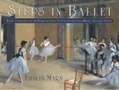 Steps In Ballet: Basic Exercises At The Barre, Basic Center Exercises, Basic Allegro Steps