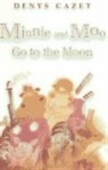 Minnie And Moo Go To The Moon (Live Oak Readalong Series)