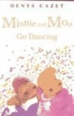 Minnie And Moo Go Dancing [With Cassette]