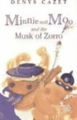Minnie And Moo And The Musk Of Zorro (Minnie & Moo)