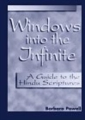 Windows Into The Infinite: A Guide To The Hindu Scriptures - Paper