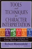 Tools And Techniques For Character Interpretation: A Handbook Of Psychology For Actors, Writers, And Directors (Limelight)