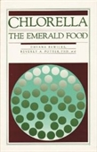 Chlorella: The Emerald Food